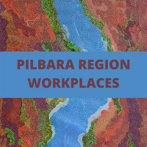Pilbara Region Workplaces