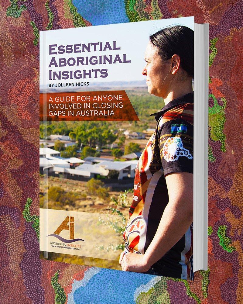 Essential Aboriginal insights
